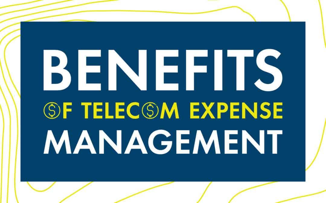 Benefits of Telecom Expense Managment