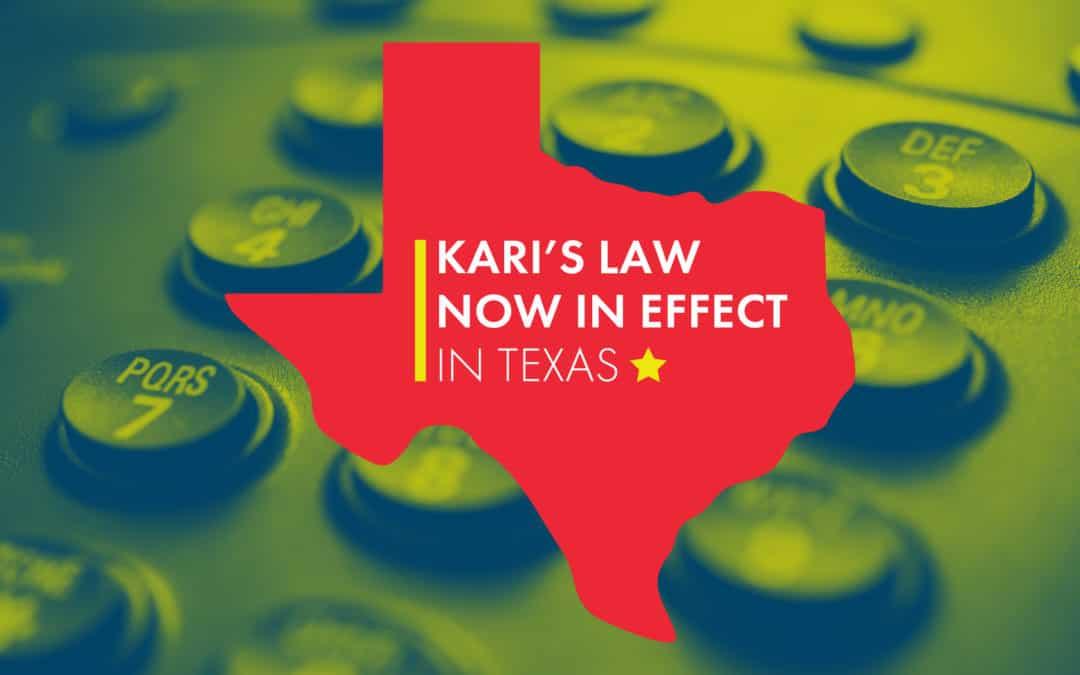 Kari's Law Now in Effect In Texas