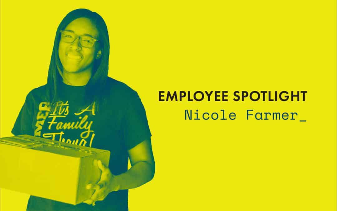 Employee Spotlight   Nicole Farmer