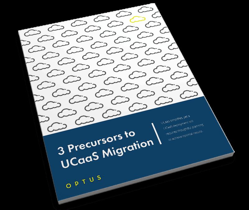 3 Precursors to UCaaS Migration